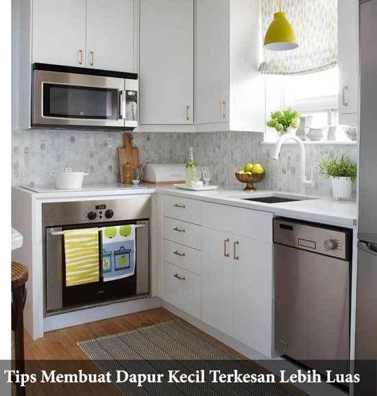 6 Cara Membuat Dapur Kecil Terkesan Lebih Luas