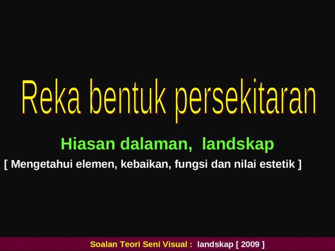 Teori Hiasan Dalaman Meletup Ulangkaji 1 Teori Seni Visual Terminal 2012