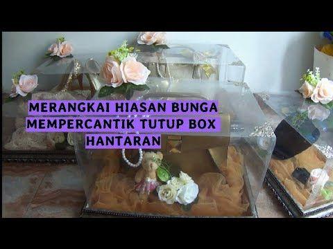 CARA MENGHIAS BOX HANTARAN MERANGKAI BUNGA