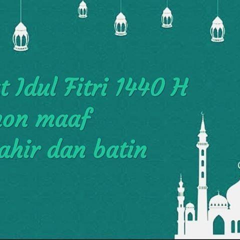 Selamat Hari Raya Idul Fitri 1440 H kepada rekan rekan yang merayakan mohon dimaafkan
