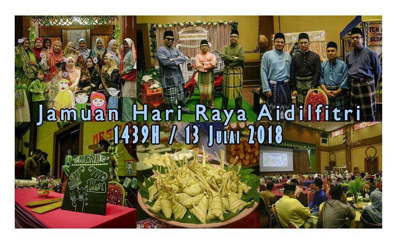 Susun atur Hari Raya Di Pejabat Terhebat 13 Julai 2018 Sambutan Majlis Hari Raya Aidilfitri 1439h