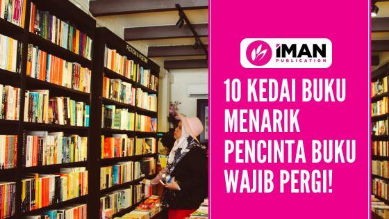 10 Kedai Buku Menarik Pencinta Buku Wajib Pergi
